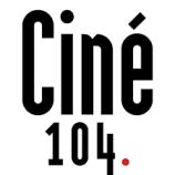 ciné 104